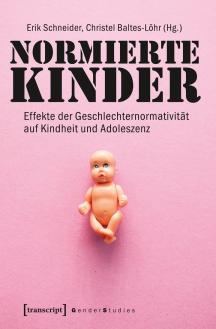 Aktuelle Genderforschung: Normierte Kinder