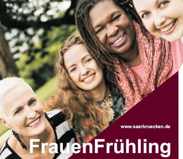 FrauenForum Saarbrücken: Programm zum internationalen Frauentag / FrauenFrühling 2021