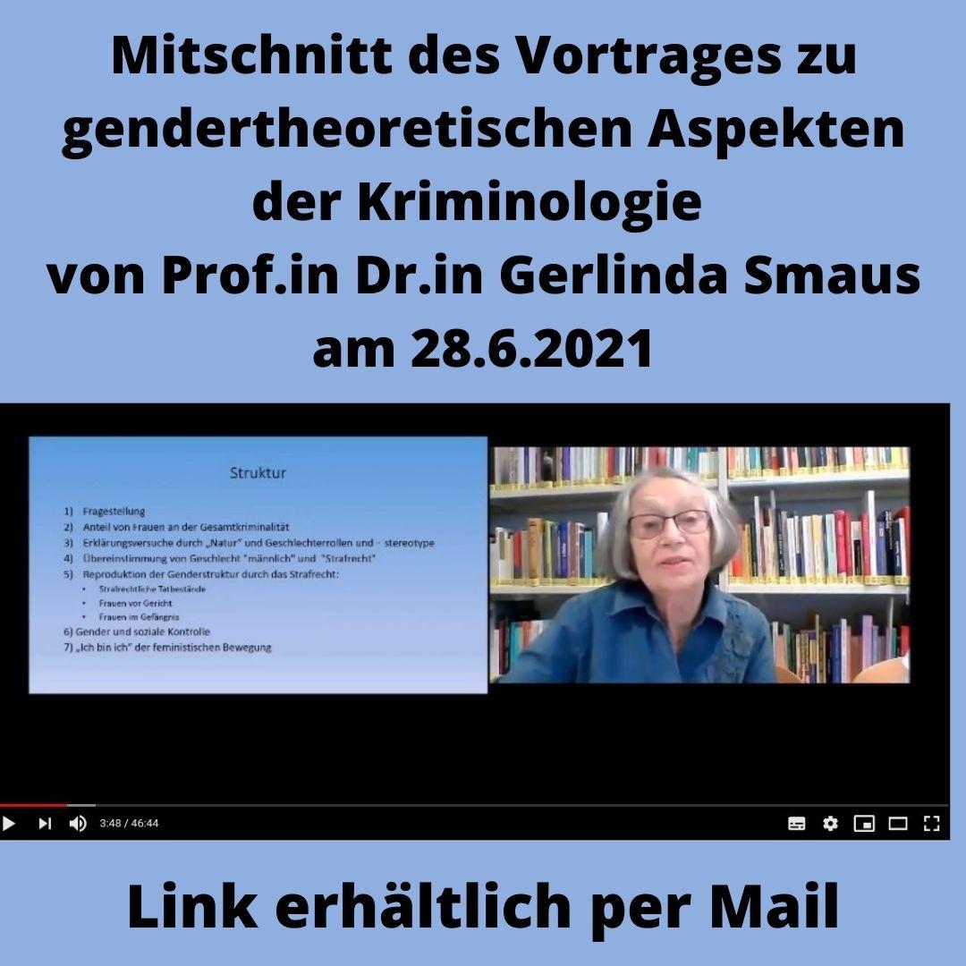 Video-Mitschnitt des Vortrages zu gendertheoretischen Aspekten von Kriminalität vom 28.6.2021